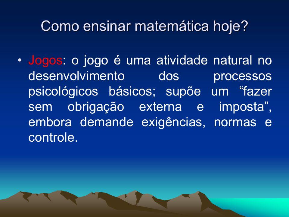 Como ensinar matemática hoje