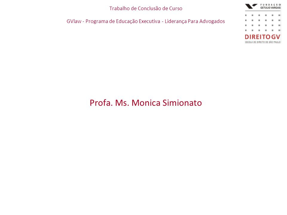 Profa. Ms. Monica Simionato