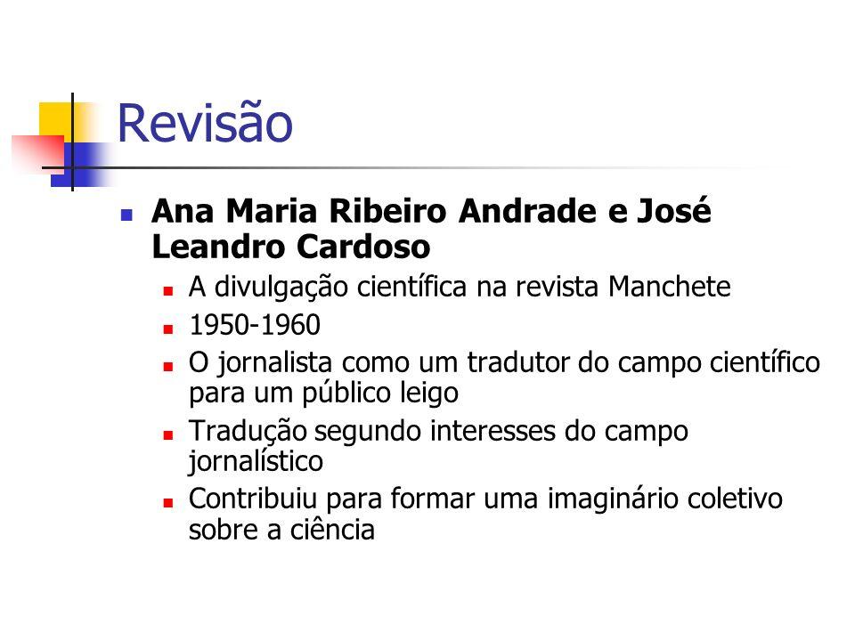 Revisão Ana Maria Ribeiro Andrade e José Leandro Cardoso