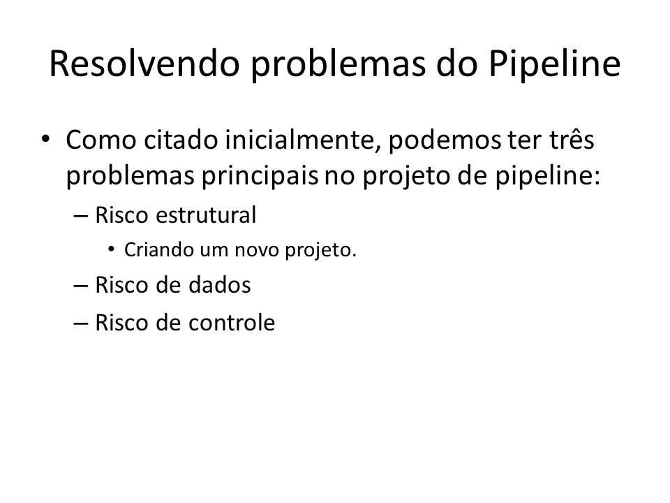Resolvendo problemas do Pipeline
