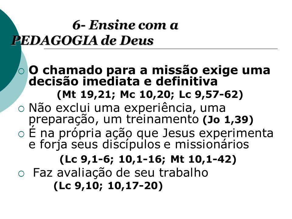 6- Ensine com a PEDAGOGIA de Deus