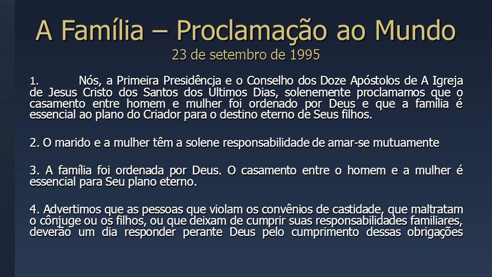 A Família – Proclamação ao Mundo 23 de setembro de 1995