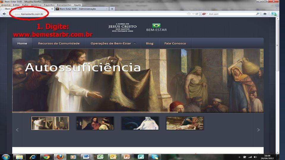 1. Digite: www.bemestarbr.com.br