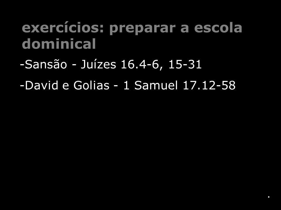 exercícios: preparar a escola dominical
