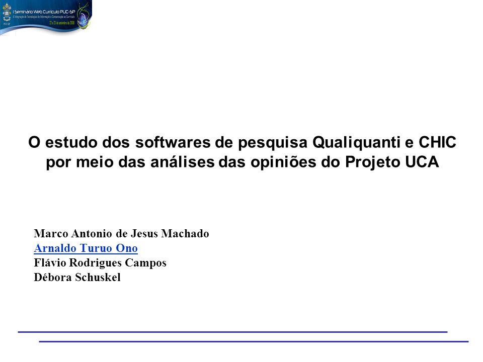 O estudo dos softwares de pesquisa Qualiquanti e CHIC por meio das análises das opiniões do Projeto UCA