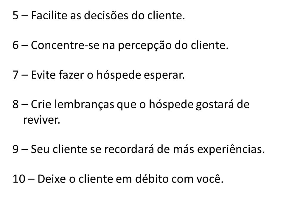 5 – Facilite as decisões do cliente