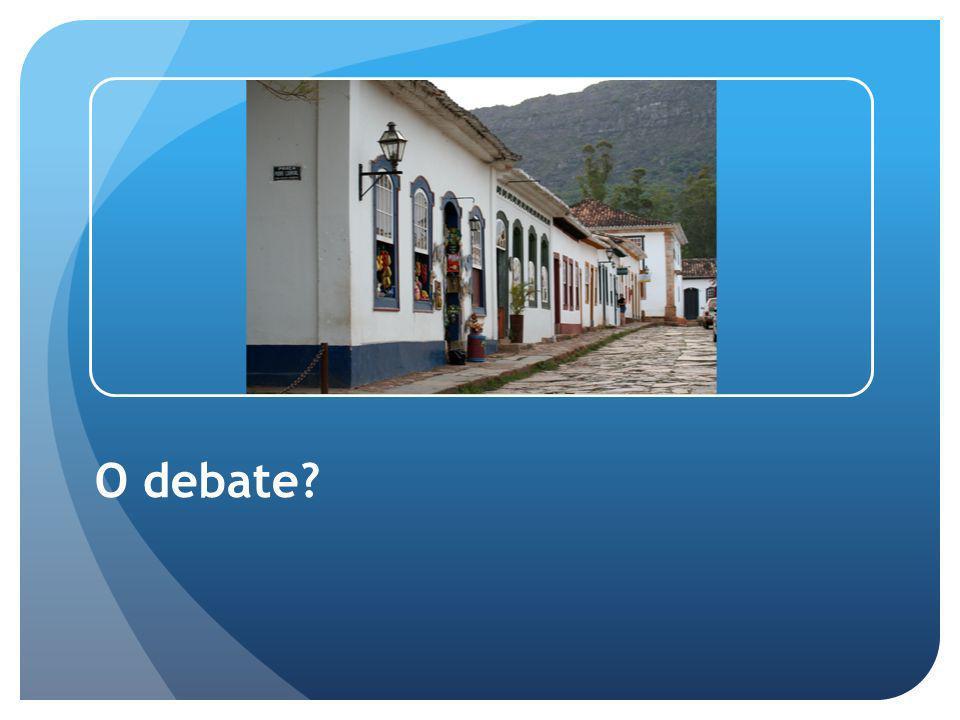 O debate