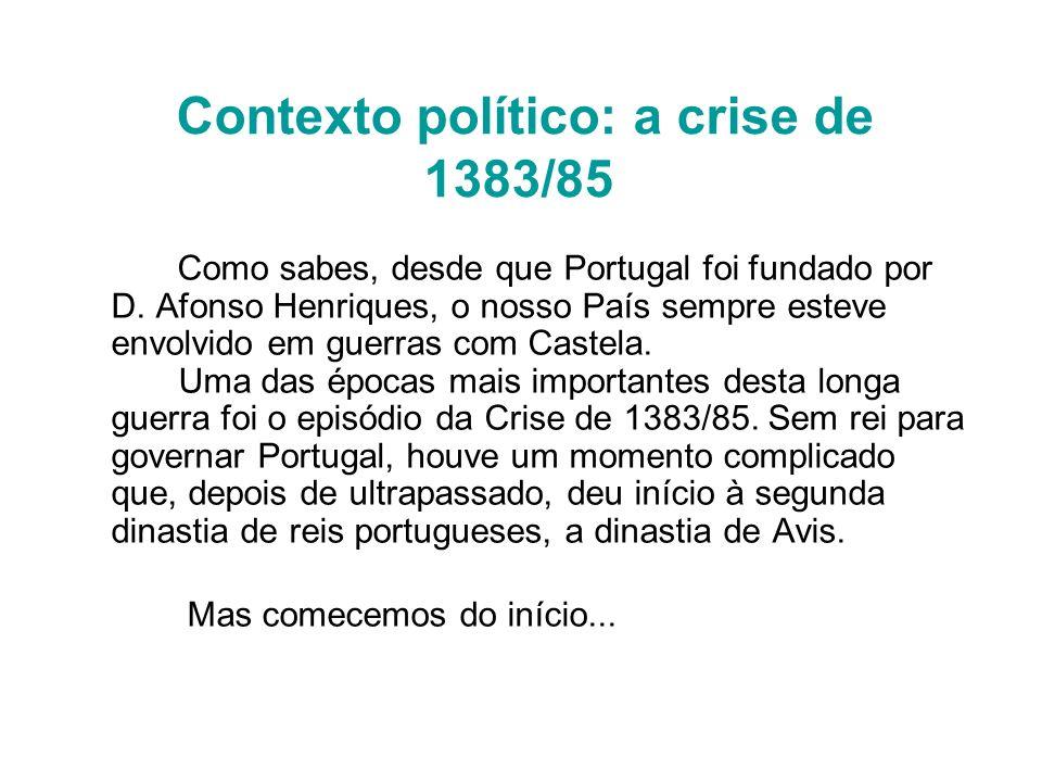 Contexto político: a crise de 1383/85