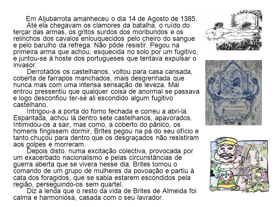 Em Aljubarrota amanheceu o dia 14 de Agosto de 1385