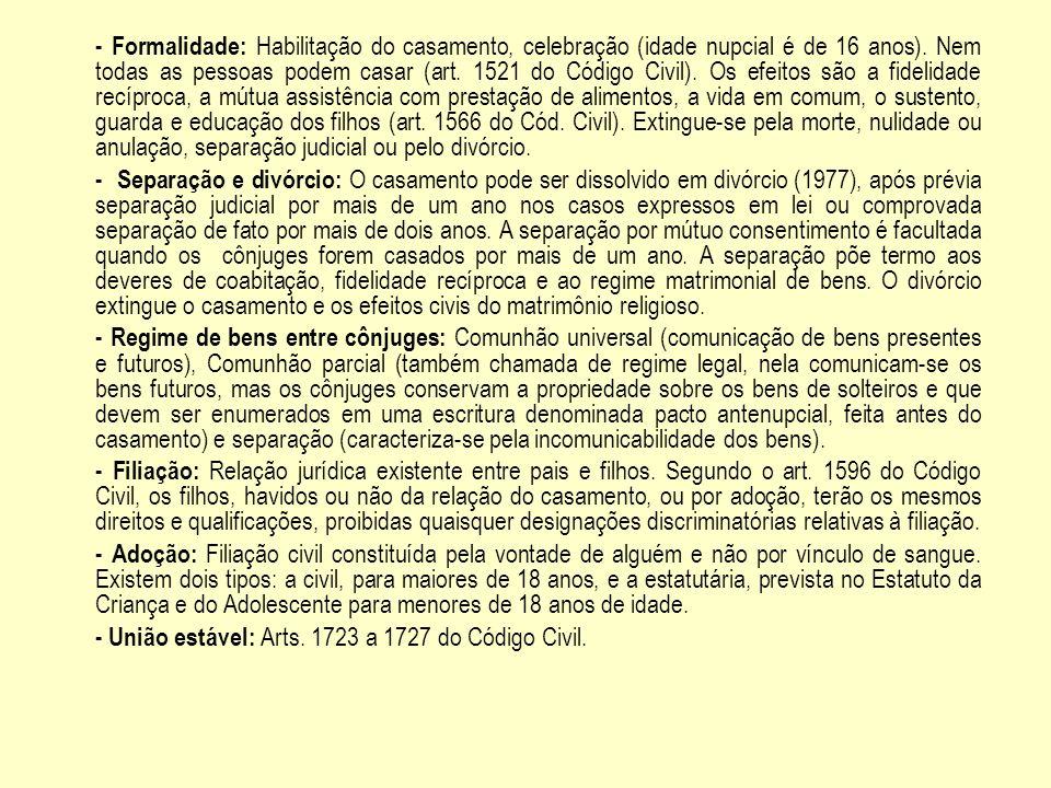 - União estável: Arts. 1723 a 1727 do Código Civil.