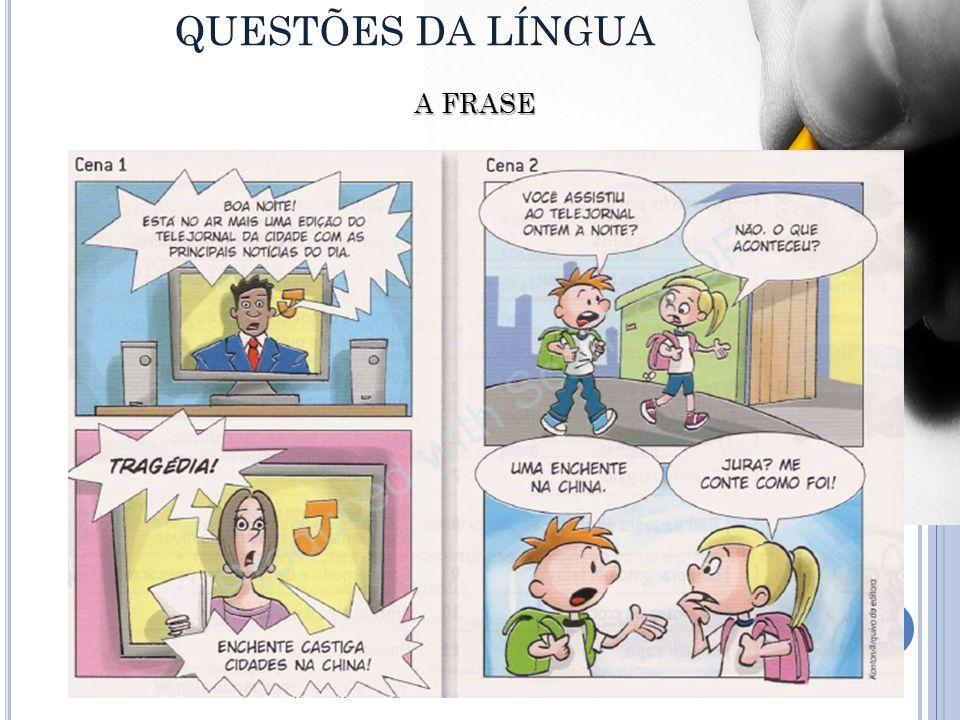 QUESTÕES DA LÍNGUA A FRASE
