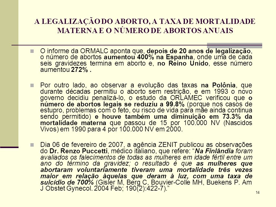 A LEGALIZAÇÃO DO ABORTO, A TAXA DE MORTALIDADE MATERNA E O NÚMERO DE ABORTOS ANUAIS