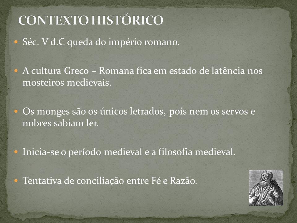 CONTEXTO HISTÓRICO Séc. V d.C queda do império romano.
