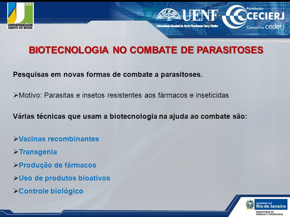 BIOTECNOLOGIA NO COMBATE DE PARASITOSES