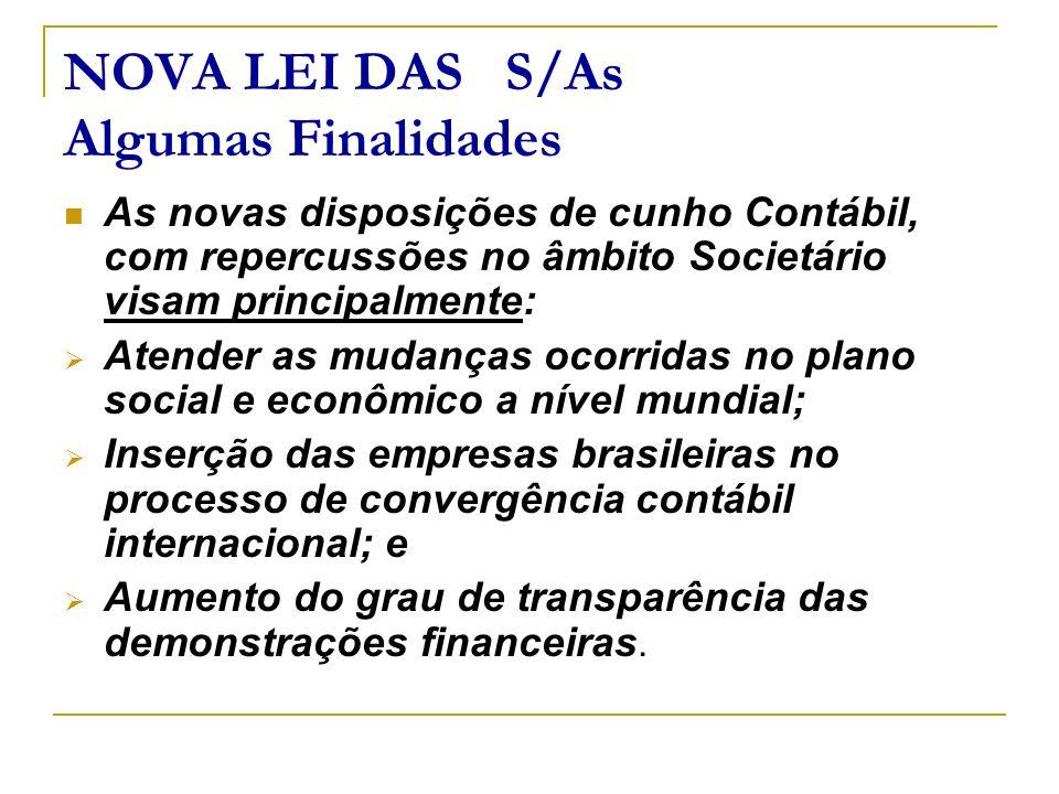 NOVA LEI DAS S/As Algumas Finalidades