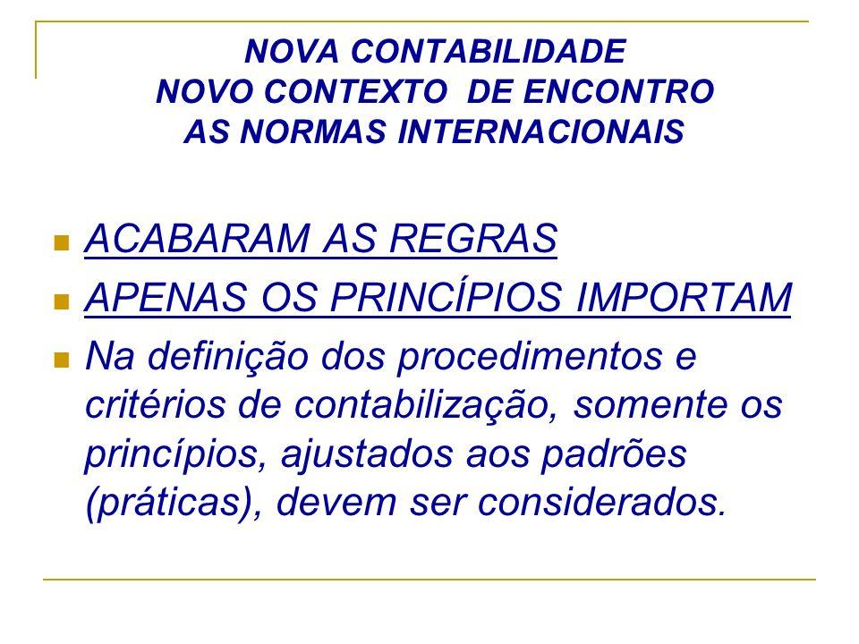 NOVA CONTABILIDADE NOVO CONTEXTO DE ENCONTRO AS NORMAS INTERNACIONAIS