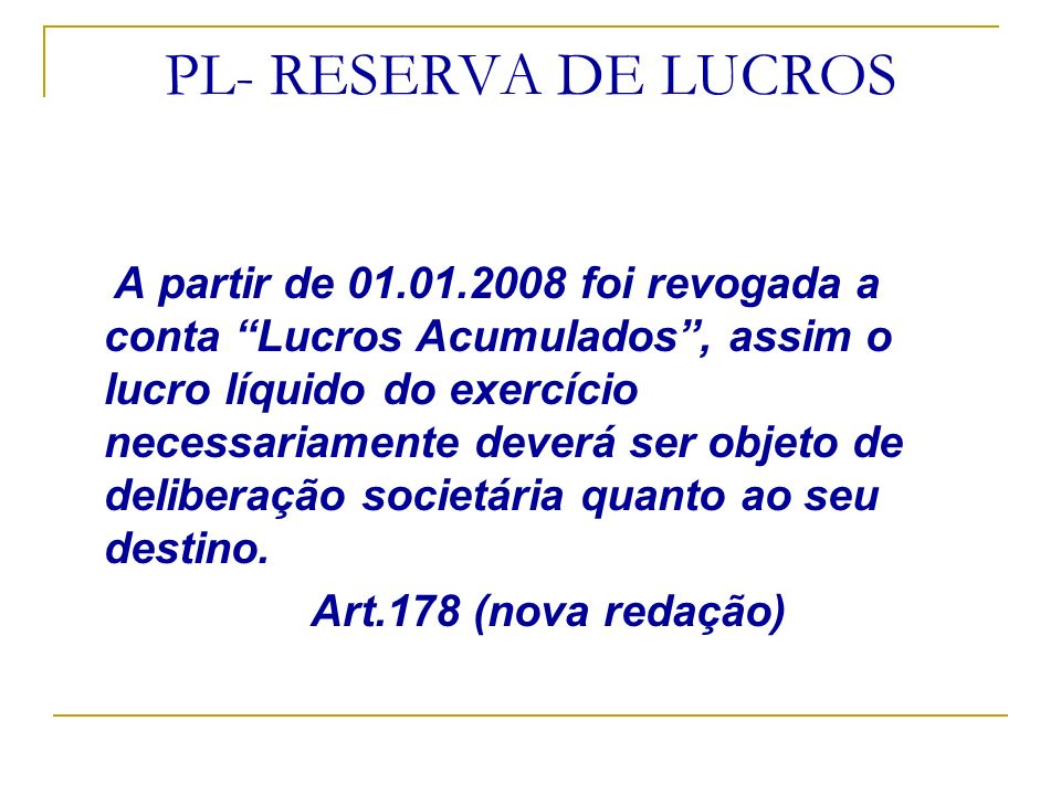 PL- RESERVA DE LUCROS