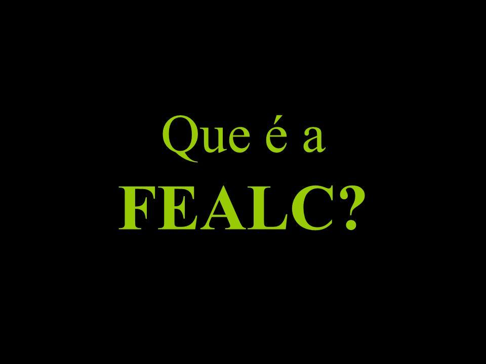 Que é a FEALC