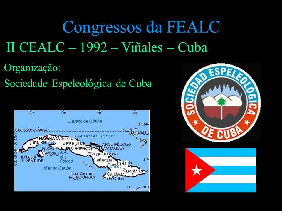 Congressos da FEALC II CEALC – 1992 – Viñales – Cuba Organização: