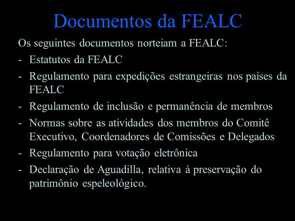 Documentos da FEALC Os seguintes documentos norteiam a FEALC: