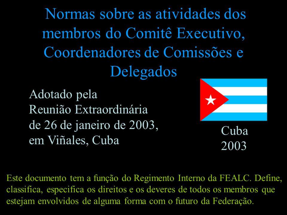 Normas sobre as atividades dos membros do Comitê Executivo, Coordenadores de Comissões e Delegados