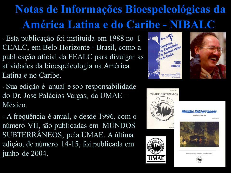 Notas de Informações Bioespeleológicas da América Latina e do Caribe - NIBALC
