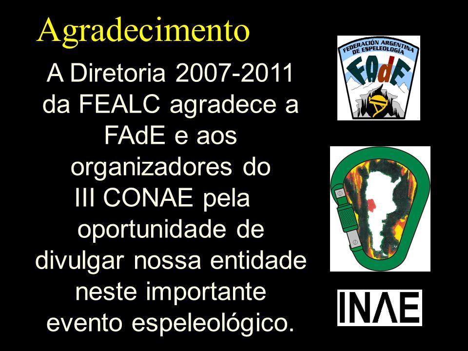 A Diretoria 2007-2011 da FEALC agradece a FAdE e aos organizadores do