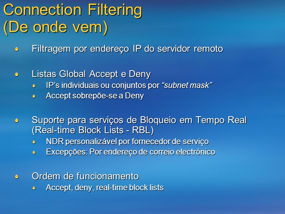 Connection Filtering (De onde vem)