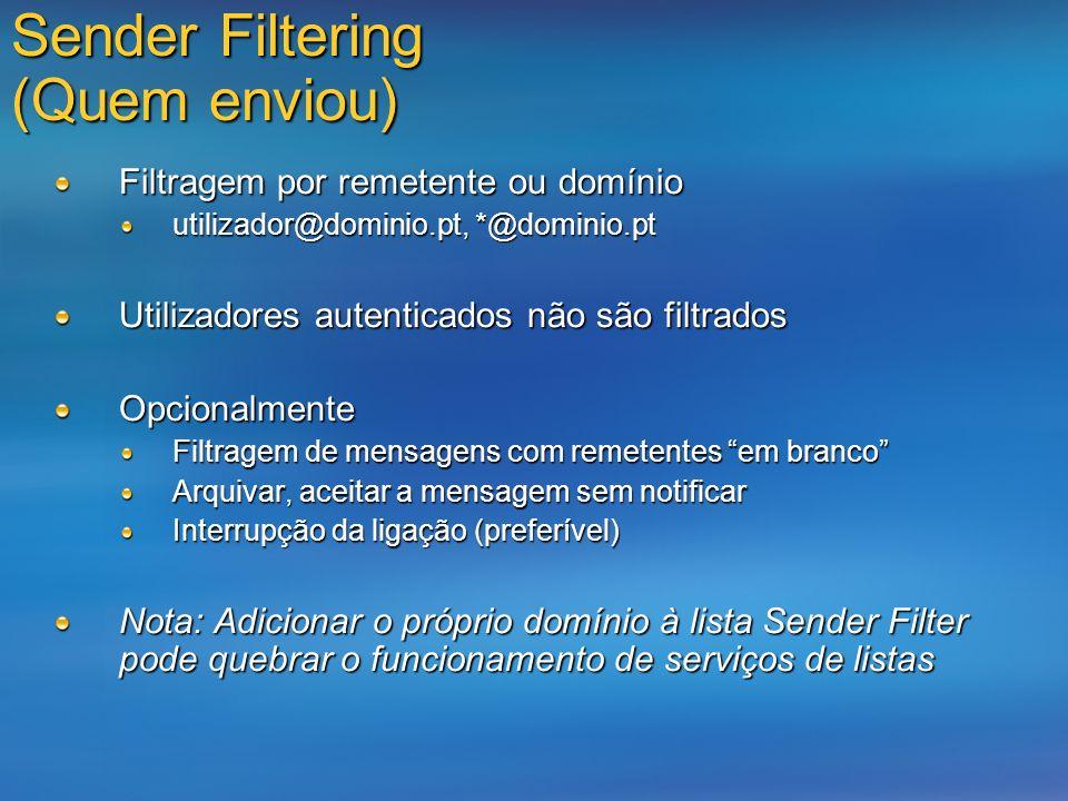Sender Filtering (Quem enviou)