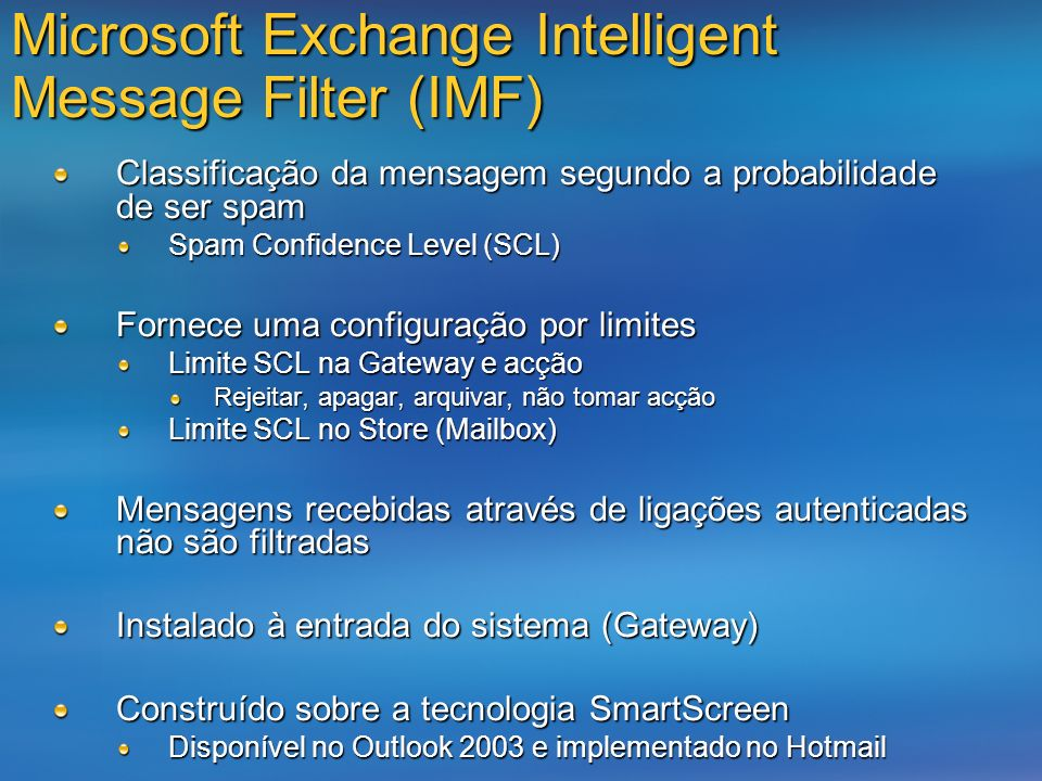 Microsoft Exchange Intelligent Message Filter (IMF)
