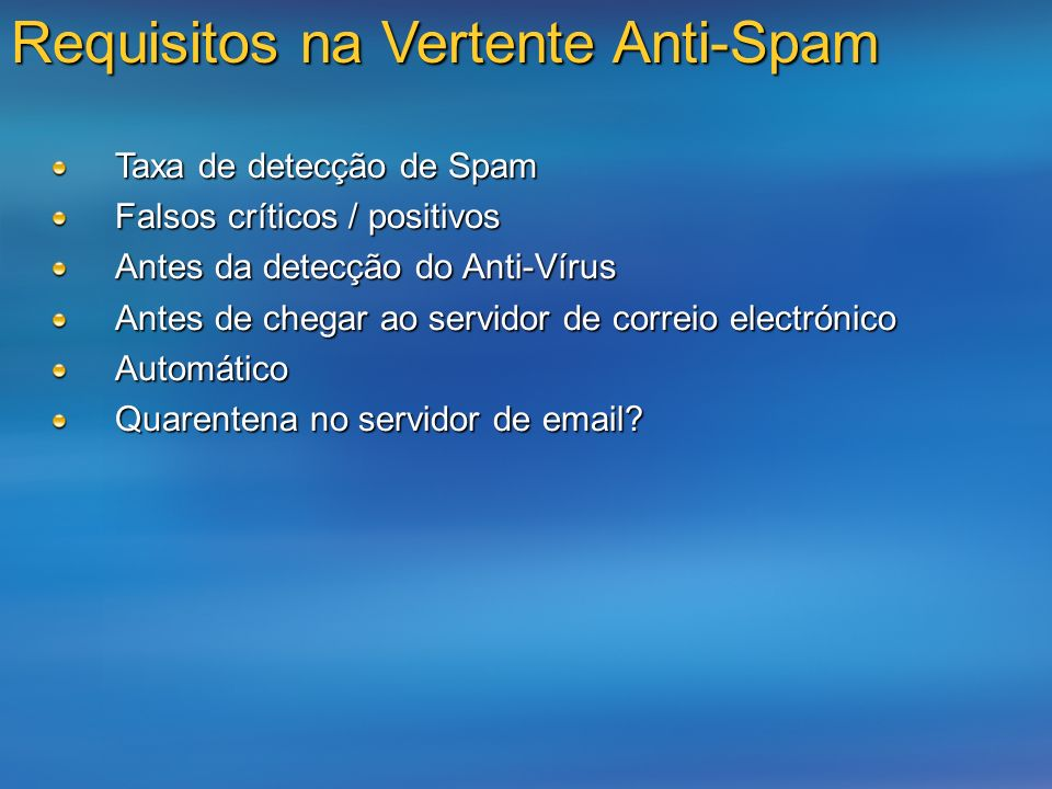 Requisitos na Vertente Anti-Spam