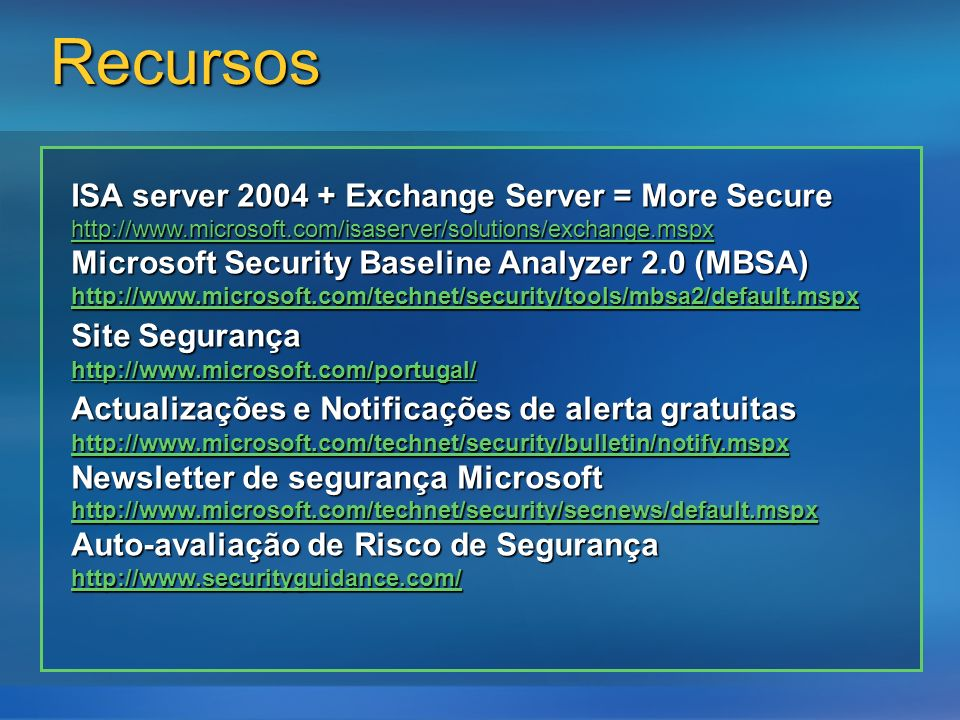 Recursos ISA server 2004 + Exchange Server = More Secure