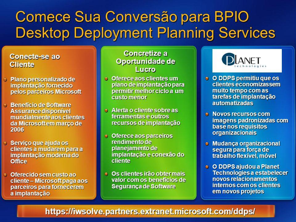 Comece Sua Conversão para BPIO Desktop Deployment Planning Services