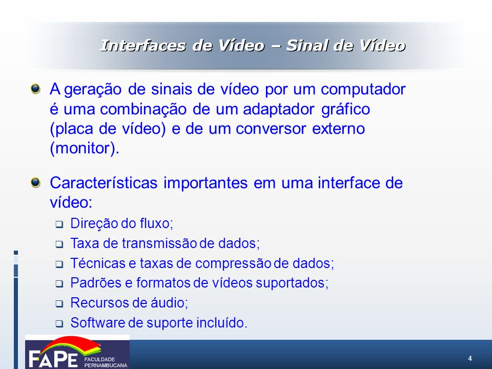 Interfaces de Vídeo – Sinal de Vídeo