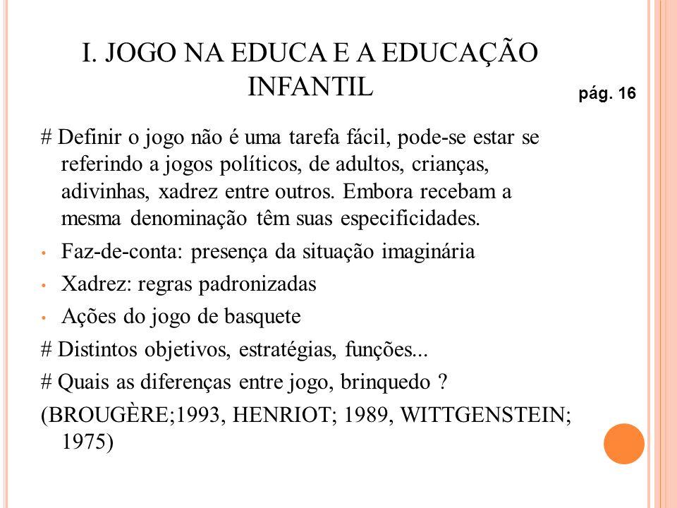 I. JOGO NA EDUCA E A EDUCAÇÃO INFANTIL
