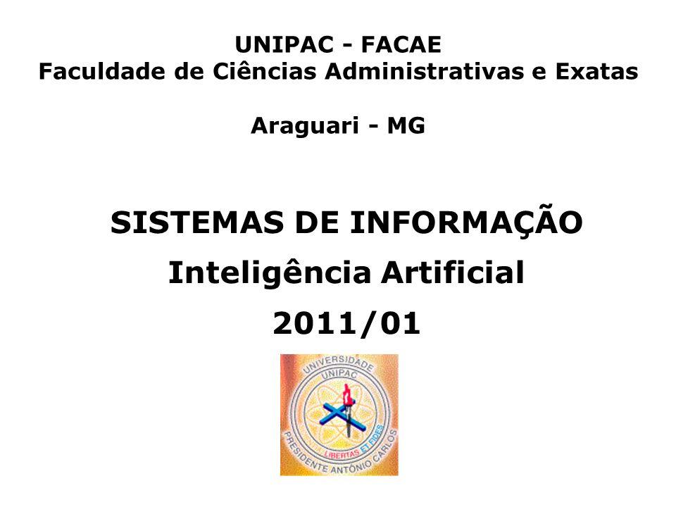 SISTEMAS DE INFORMAÇÃO Inteligência Artificial 2011/01