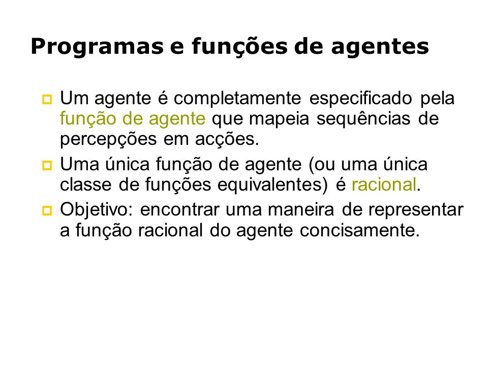 Programas e funções de agentes