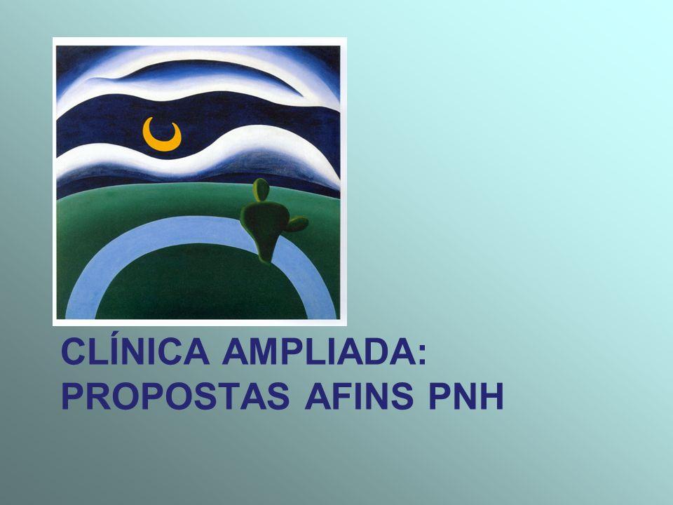 Clínica Ampliada: Propostas afins PNH