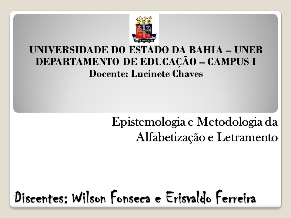 Discentes: Wilson Fonseca e Erisvaldo Ferreira