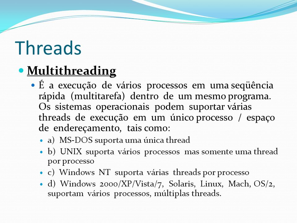 Threads Multithreading
