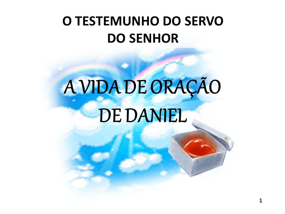 A VIDA DE ORAÇÃO DE DANIEL