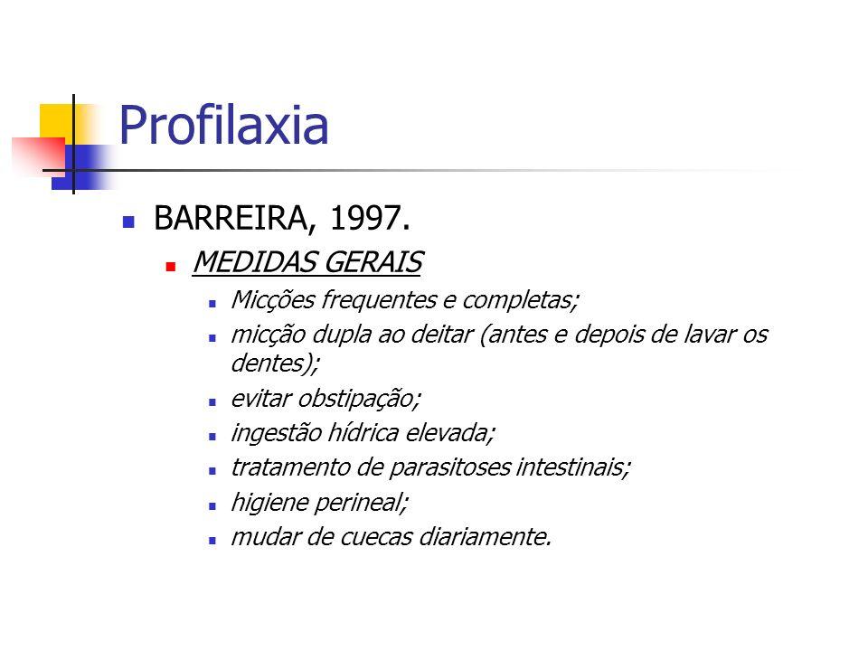 Profilaxia BARREIRA, 1997. MEDIDAS GERAIS