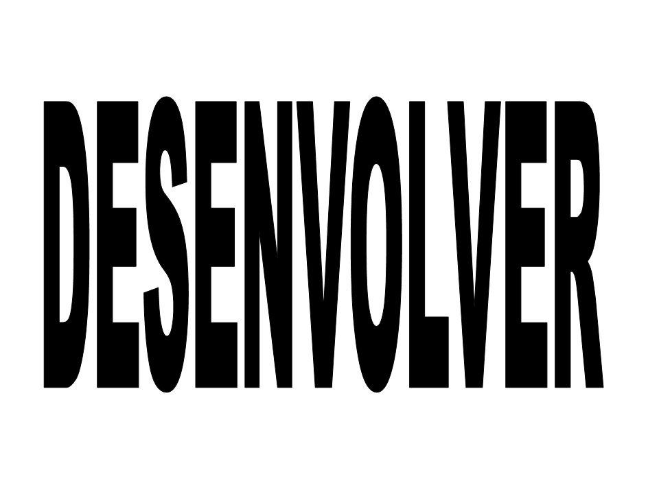 DESENVOLVER