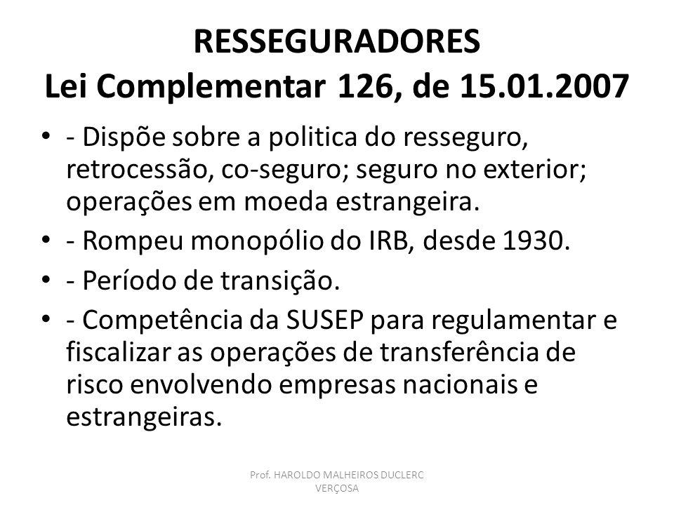 RESSEGURADORES Lei Complementar 126, de 15.01.2007