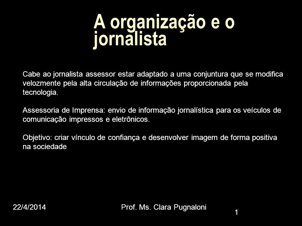 A organização e o jornalista