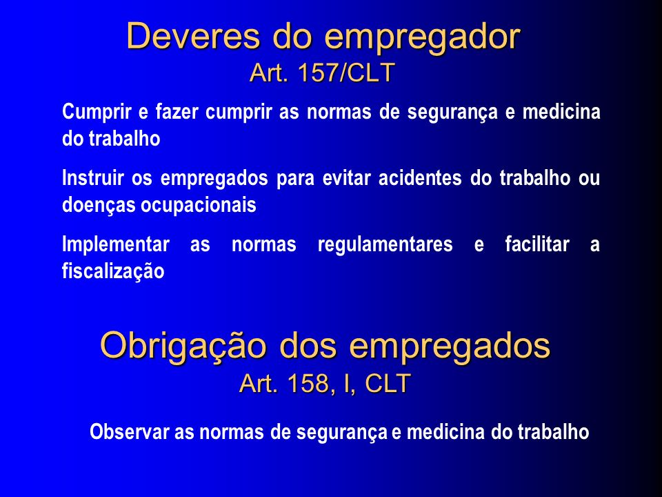 Deveres do empregador Art. 157/CLT