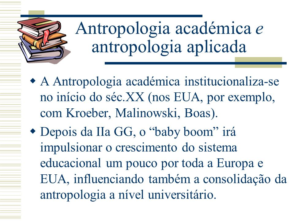 Antropologia académica e antropologia aplicada