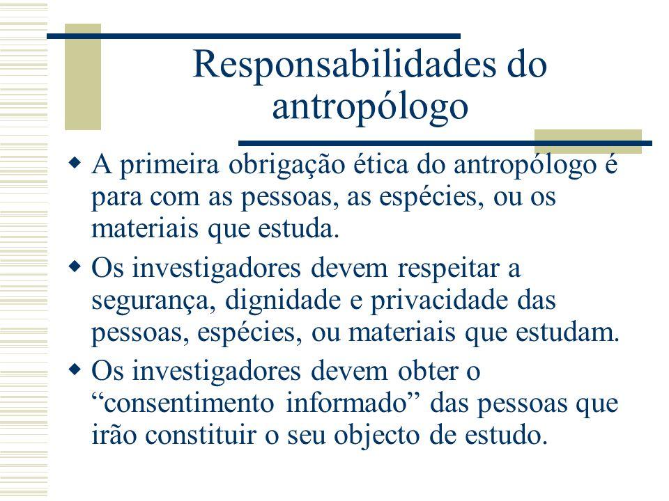 Responsabilidades do antropólogo