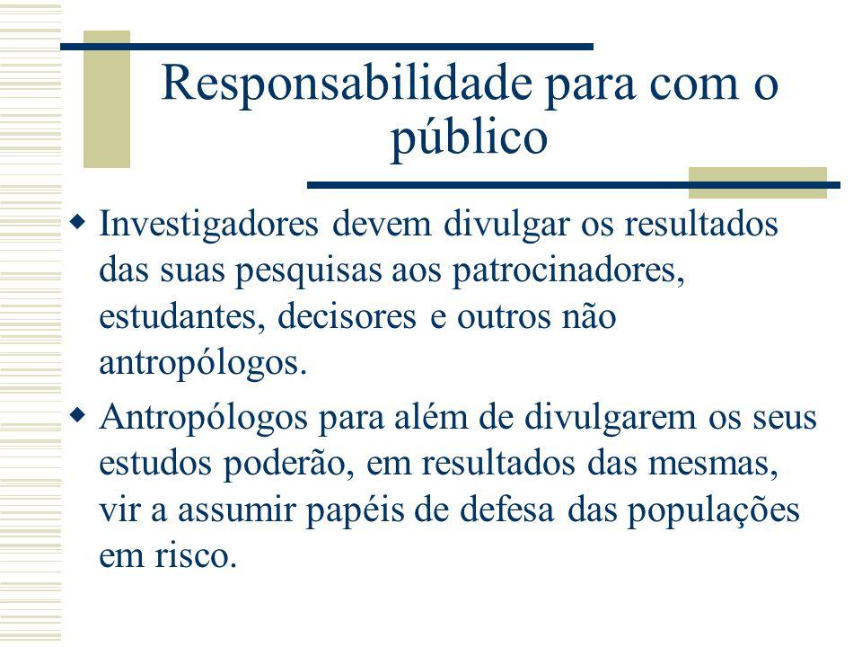 Responsabilidade para com o público