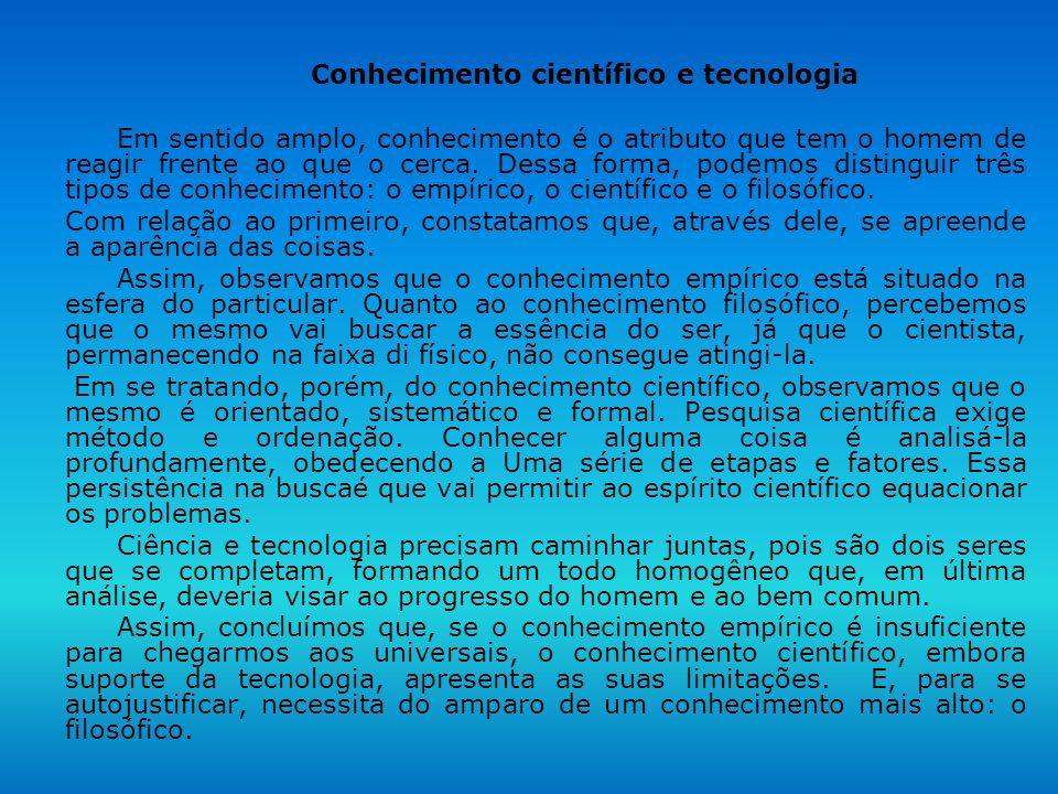 Conhecimento científico e tecnologia